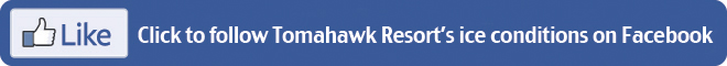 Follow Tomahawk Resort on Facebook for Lake of the woods ice updates